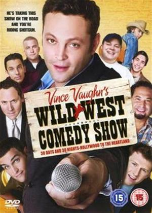 Rent Vince Vaughn's Wild West Show Online DVD Rental