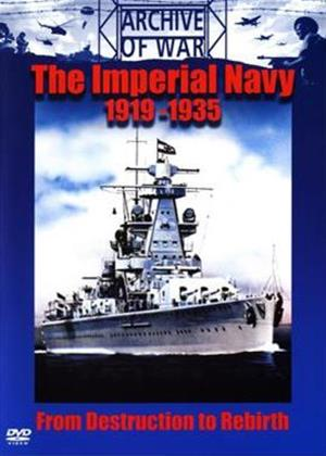 The Imperial Navy: 1919 to 1935 Online DVD Rental