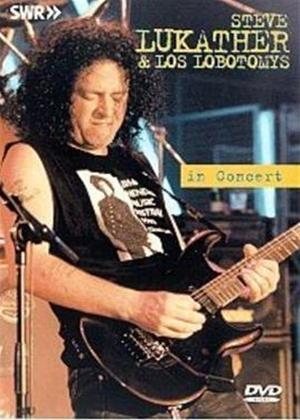 Steve Lukather and Los Lobotomys: Live in Concert Online DVD Rental
