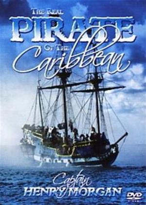 The Real Pirate of the Caribbean: Capatain Henry Morgan Online DVD Rental