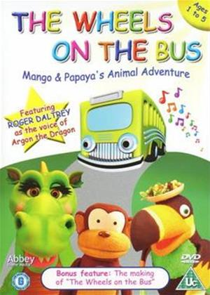 Rent Wheels on the Bus: Mango Papaya Online DVD Rental