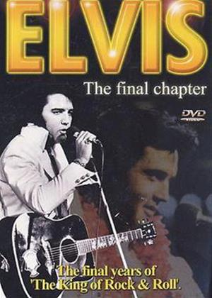 Rent Elvis: The Final Chapter Online DVD Rental
