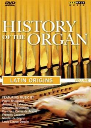 Rent History of the Organ: Latin Origins Online DVD Rental
