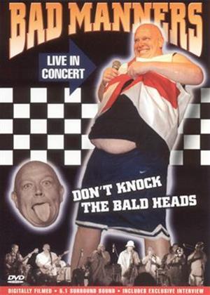 Rent Bad Manners: Don't Knock the Baldheads Online DVD Rental