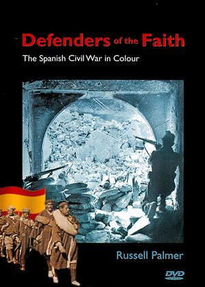 Rent Defenders of the Faith / The Spanish Civil War in Colour Online DVD Rental
