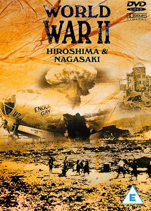 Rent World War II: Hiroshima and Nagasaki Online DVD Rental