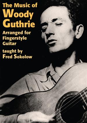 Rent The Music of Woody Guthrie Arranged for Fingerstyle Guitar Online DVD Rental