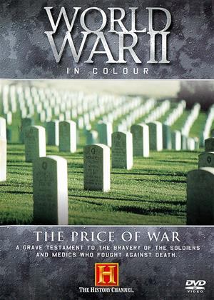 Rent World War II in Colour: The Price of War Online DVD Rental