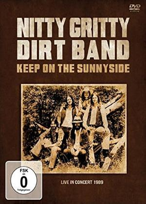 Rent Nitty Gritty Dirt Band: Keep on the Sunnyside Online DVD Rental