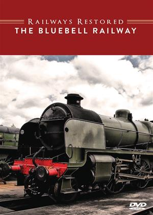 Railways Restored: The Bluebell Railway Online DVD Rental