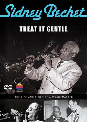 Sidney Bechet: Treat It Gentle Online DVD Rental