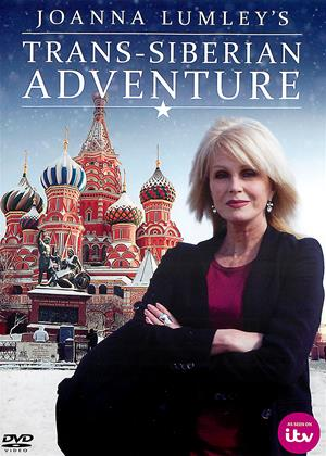 Joanna Lumley's Trans-Siberian Adventure Online DVD Rental