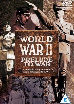 Rent World War II: Prelude to War Online DVD Rental