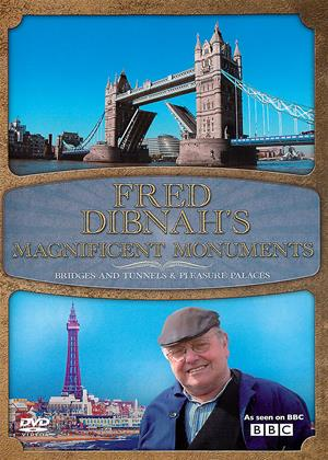 Fred Dibnah's Magnificent Monuments: Bridges and Tunnels / Pleasure Places Online DVD Rental