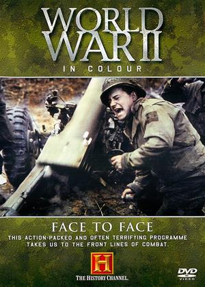 Rent World War II in Colour: Face to Face Online DVD Rental