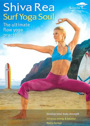 Rent Shiva Rea: Surf Yoga Soul Online DVD Rental