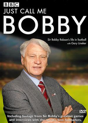 Bobby Robson: Just Call Me Bobby Online DVD Rental