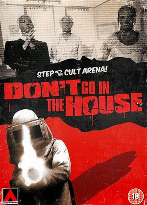 Rent Don't Go in the House Online DVD Rental