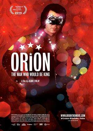 Orion: The Man Who Would Be King Online DVD Rental