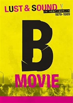 Rent B-Movie: Lust and Sound in West-Berlin 1979-1989 Online DVD Rental