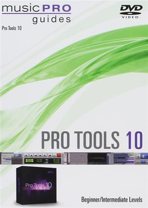 Pro Tools 10: Beginner/Intermediate Levels: Music Pro Guide Online DVD Rental