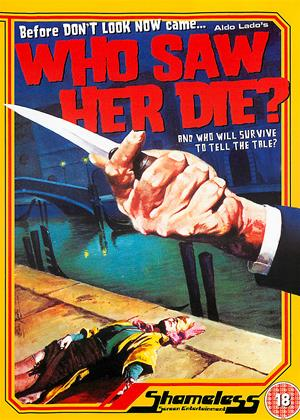 Who Saw Her Die? Online DVD Rental