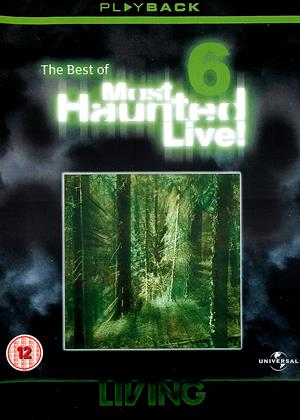 Rent The Best of Most Haunted Live: Vol.6 Online DVD Rental