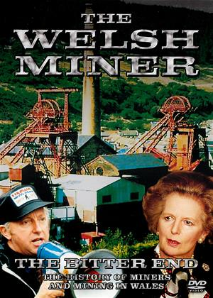 The Welsh Miner: To the Bitter End Online DVD Rental