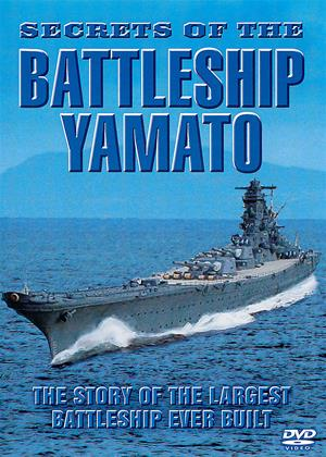Secrets of the Battleship Yamato Online DVD Rental