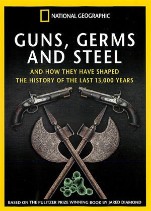 Rent National Geographics: Guns, Germs and Steel Online DVD Rental