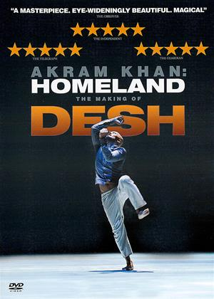 Akram Khan: Homeland: The Making of Desh Online DVD Rental