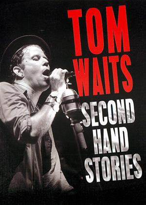 Rent Tom Waits: Second Hand Stories Online DVD Rental
