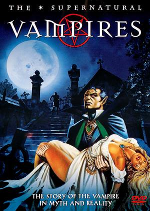 Rent The Supernatural: Vampires Online DVD Rental