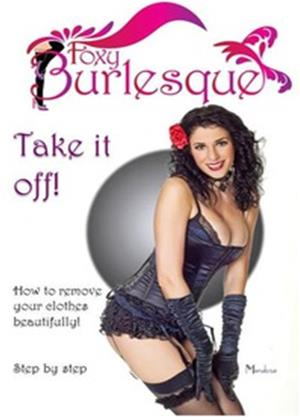 Rent Foxy Burlesque: Take It Off! Online DVD Rental