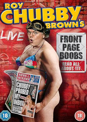 Rent Roy Chubby Brown's: Front Page Boobs Online DVD Rental