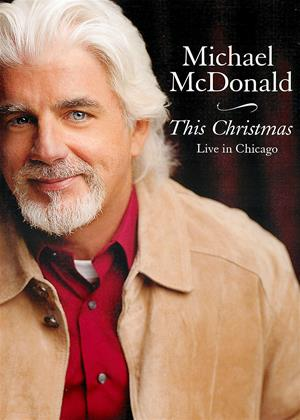 Michael McDonald: This Christmas: Live in Chicago Online DVD Rental