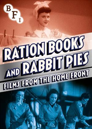 Rent Ration Books and Rabbit Pies: Films from the Home Front Online DVD Rental