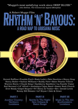 Rent Rhythm 'N' Bayous: A Road Map to Louisiana Music Online DVD Rental