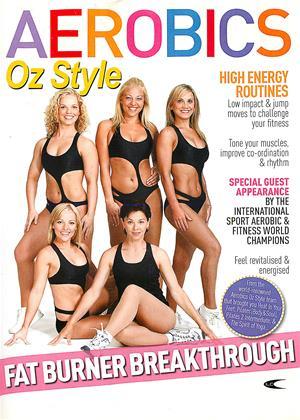 Aerobics: Oz Style: Fat Burner Breakthrough Online DVD Rental