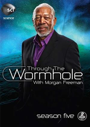Through the Wormhole with Morgan Freeman: Series 5 Online DVD Rental