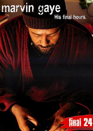 Final 24: Marvin Gaye: His Final Hours Online DVD Rental