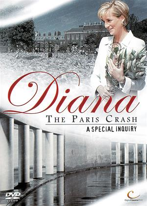 Diana: The Paris Crash: A Special Enquiry Online DVD Rental