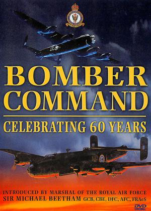 Bomber Command: Celebrating 60 Years Online DVD Rental