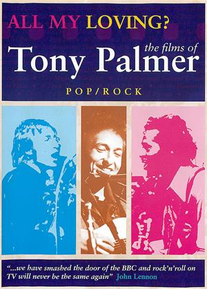 Rent Tony Palmer: All My Loving: Pop Compilation Online DVD Rental