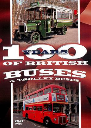 Rent 100 Years of British Buses and Trolley Buses Online DVD Rental