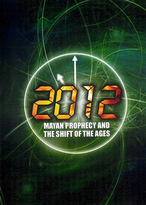 2012: Mayan Prophecy and the Shift of the Ages Online DVD Rental