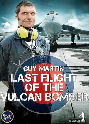 Guy Martin: Last Flight of the Vulcan Bomber Online DVD Rental