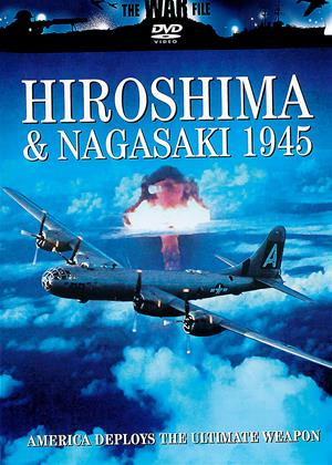 Rent The War File: Hiroshima and Nagasaki 1945 Online DVD Rental