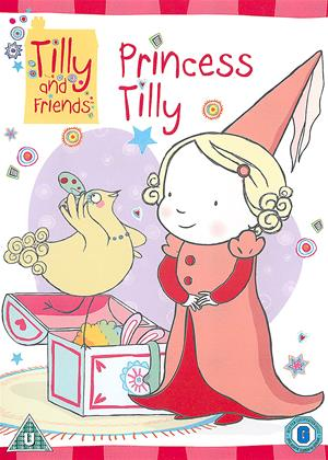 Rent Tilly and Friends: Princess Tilly Online DVD Rental
