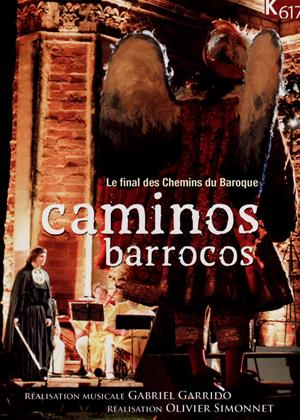 Caminos Barrocos: Le Final des Chemins du Baroque Online DVD Rental